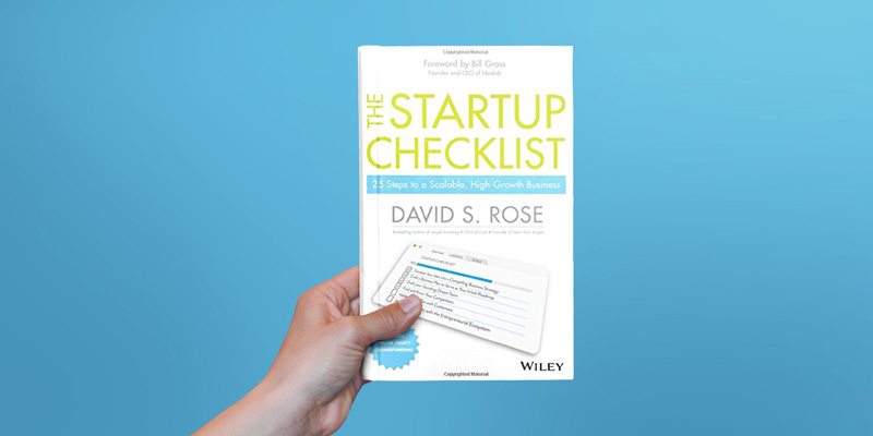 The Startup Checklist: 25 Steps To A Scalable High-Growth Business